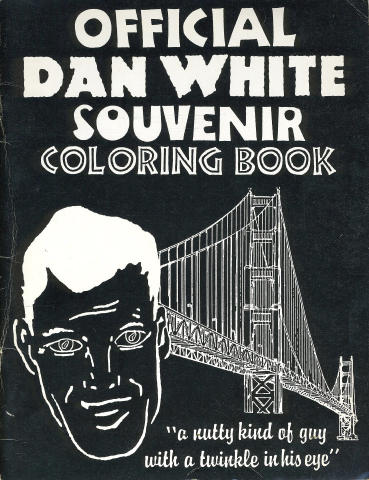 Official Dan White Souvenir Coloring Book