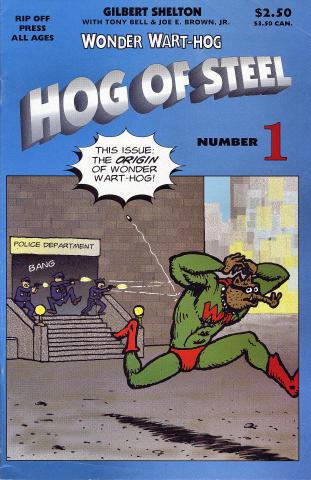 Rip Off Press: Wonder Wart-Hog - Hog Of Steel No. 1