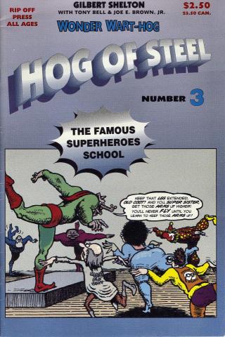 Rip Off Press: Wonder Wart-Hog - Hog Of Steel No. 3
