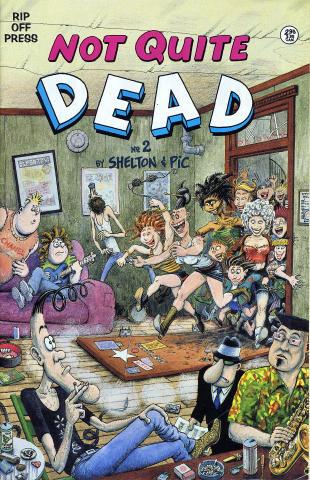 Rip Off Press: Not Quite Dead No. 2