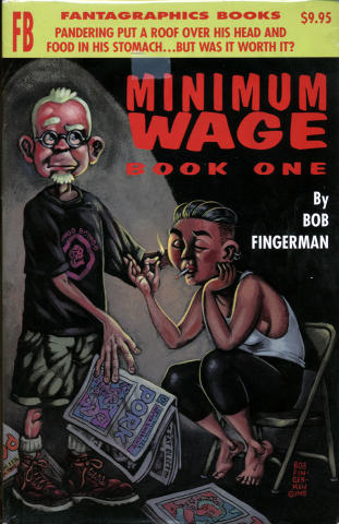 Fantagraphics: Minimum Wage Book One