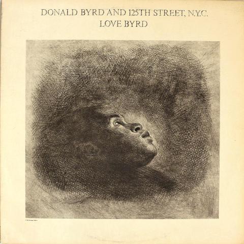 "Donald Byrd and 125th Street, N.Y.C. Vinyl 12"""