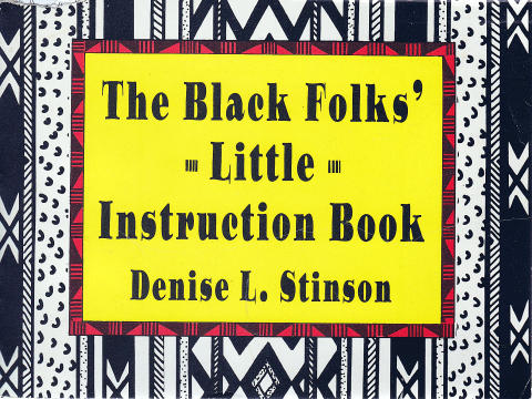 The Black Folks' Little Instruction Book