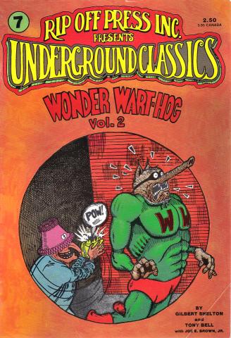 Rip Off Press: Underground Classics #7