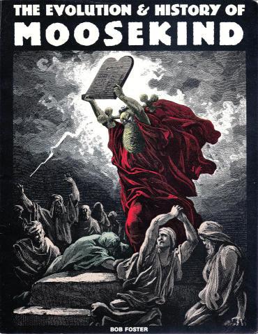 The Evolution & History Of Moosekind