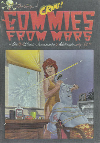Last Gasp: Commies From Mars #5