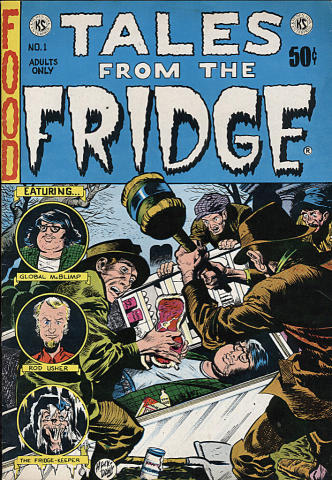 Kitchen Sink: Tales From The Fridge #1