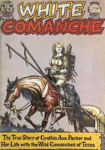 Last Gasp: White Comanche