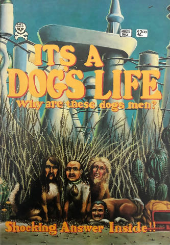 Last Gasp: It's Dog's Life: Why are these dog's men?