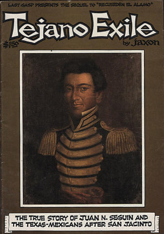 Last Gasp: Tejano Exile