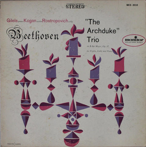 Beethoven: The Archduke Trio Played by Gilels, Kogan & Rostropovich Vinyl 12""