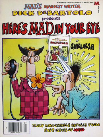 Here's Mad In Your Eye