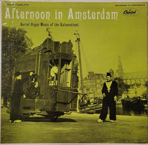 """Afternoon in Amsterdam: Barrel Organ Music of the Kalverstraat Vinyl 12"""""""