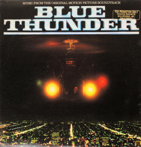 Blue Thunder (Music From The Original Motion Picture Soundtrack) Vinyl 12""