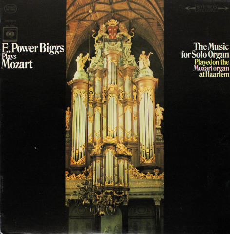 E. Power Biggs Plays Mozart: The Music For Solo Organ Played On The Mozart Organ At Haarlem Vinyl 12""