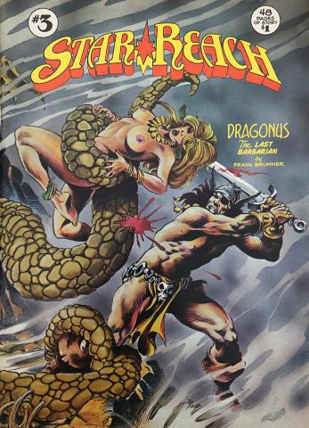Star Reach Productions: Dragonus The Last Barbarian #3