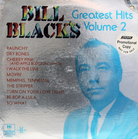 "Bill Black's Greatest Hits Volume 2 Vinyl 12"""