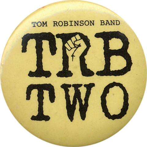 Tom Robinson Band Pin