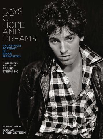 Days of Hope and Dreams - An Intimate Portrait of Bruce Springsteen