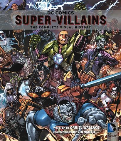 DC Comics: Super-Villains - The Complete Visual History
