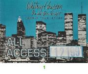 Whitney Houston Backstage Pass