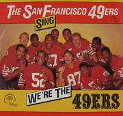 "The San Francisco 49er's Vinyl 7"" (Used)"