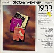 """Stormy Weather: 1933 Vinyl 12"""" (New)"""
