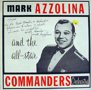 """Mark Azzolina And The All-Star Commanders Orchestra Vinyl 12"""" (Used)"""