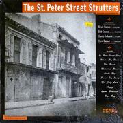 "The St. Peter Street Strutters Vinyl 12"" (New)"