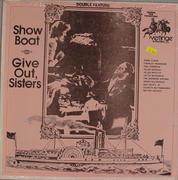 "Show Boat / Give It Out, Sisters Vinyl 12"" (New)"