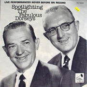 "Spotlighting The Fabulous Dorseys Vinyl 12"" (New)"
