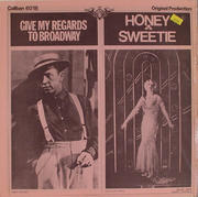 "Give My Regards To Broadway / Honey Sweetie Vinyl 12"" (New)"