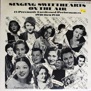 "Singing Sweethearts On The Air 1930 Thru 1940 Vinyl 12"" (New)"