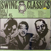 "Swing Classics Vol. 1 1944/45 Vinyl 12"" (New)"