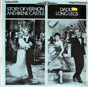 "Story Of Vernon And Irene Castle / Daddy Long Legs Vinyl 12"" (New)"
