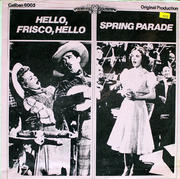 """Hello, Frisco, Hello / Spring Parade Vinyl 12"""" (New)"""