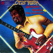 "Otis Rush Vinyl 12"" (New)"