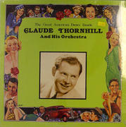 """Claude Thornhill And His Orchestra Vinyl 12"""" (New)"""