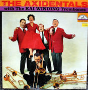 "The Axidentals With The Kai Winding Trombones Vinyl 12"" (Used)"
