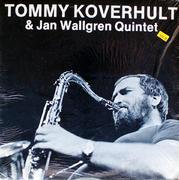 """Tommy Koverhult & Jan Wallgren Quintet Vinyl 12"""" (New)"""