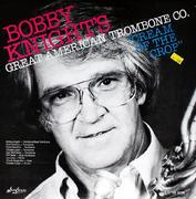 "Bobby Knight's Great American Trombone Co. Vinyl 12"" (Used)"