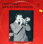"Leon Oakley And His Flaming Deuces Vinyl 12"" (New)"