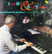 "James Dapogny / Butch Thompson Vinyl 12"" (New)"
