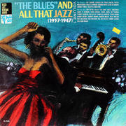 """The Blues And All That Jazz: Volume 1 (1937-1947) Vinyl 12"""" (Used)"""