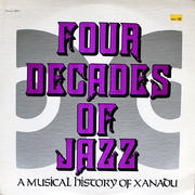 "Four Decades Of Jazz: A Musical History Of Xanadu Vinyl 12"" (Used)"