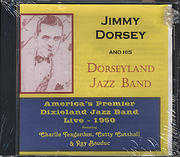 Jimmy Dorsey and His Dorseyland Jazz Band CD