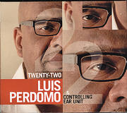 Luis Perdomo & Controlling Ear Unit CD