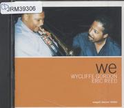 Wycliffe Gordon & Eric Reed CD
