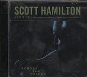 Scott Hamilton & Friends CD