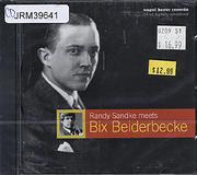 Randy Sandke meets Bix Beiderbecke CD